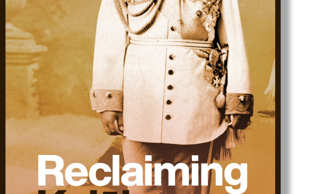 Reclaiming History – HKM Kumu Authors Influential Work Reframing A Monarch's Legacy